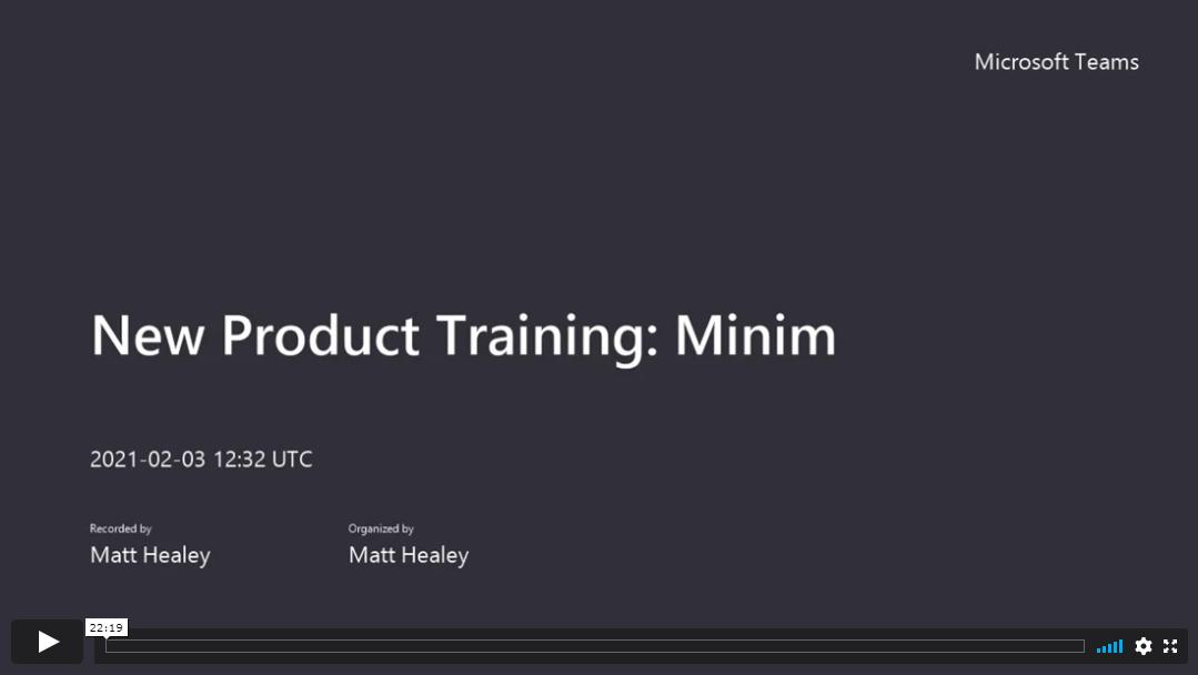 Minim Product Training